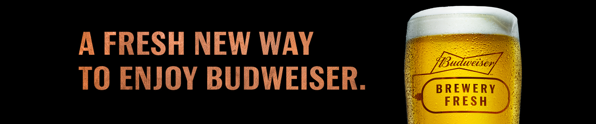Introducing Budweiser Brewery Fresh