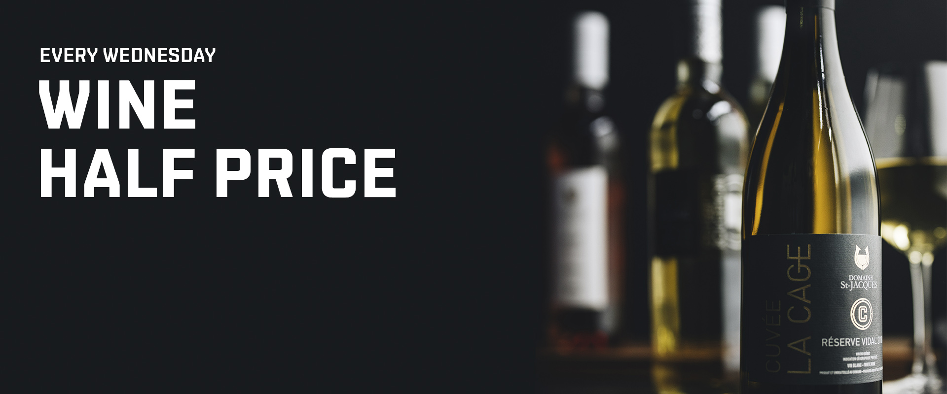 Wine half-price on Wednesday
